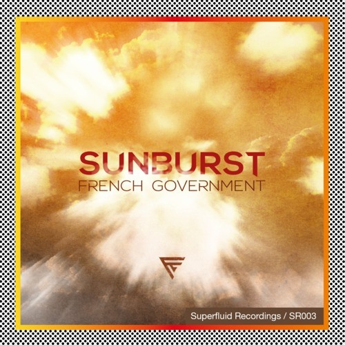 French Government - Sunburst (Original Mix)