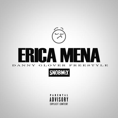"Erica Mena ""Danny Glover Freestyle"" SNOBMIX"