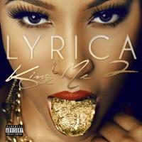 Lyrica - Freakin' (ft. Wiz Khalifa)