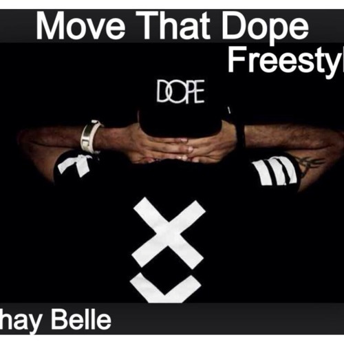 Move That Dope Freestyle (#PushIt)