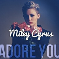 Miley Cyrus and Wendell Wollanda - ADORE YOU (Mauro Mozart REWORK)FREE DOWNLOAD