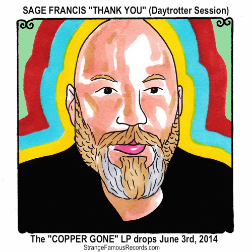 Sage Francis - THANK YOU (Daytrotter Session) - FREE DOWNLOAD