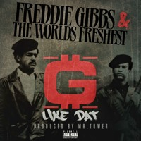 freddie-gibbs-g-like-that-audio-mp3