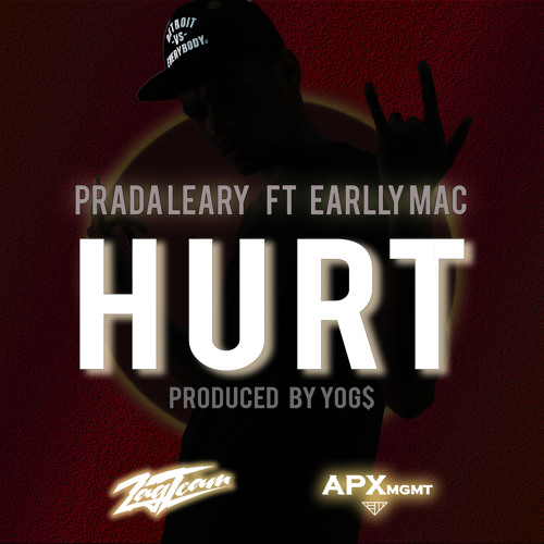 Hurt Ft. Earlly Mac (prod. By YoG$)