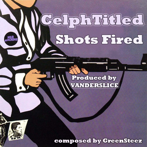Shots Fired Feat. Celph Titled