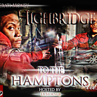 Highbridge To The Hamptons Volume 2 Hosted By DJ STORM QB (FULL MIXTAPE)