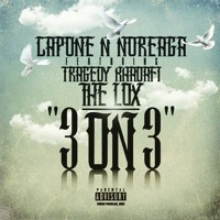 "Capone-N-Noreaga feat. Tragedy Khadafi & The LOX- ""3 on 3"""